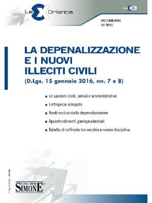 La depenalizzazione e i nuovi illeciti civili (D.Lgs. 15 gennaio 2016, nn. 7 e 8)