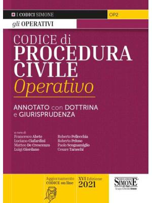 Codice di procedura civile operativo. Annotato con dottrina e giurisprudenza. Con espansione online