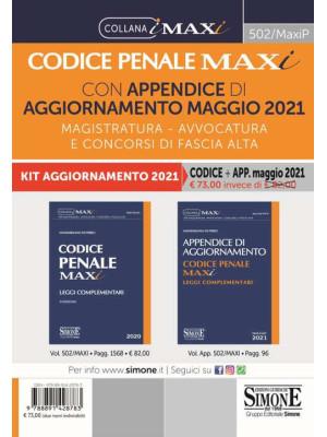 Codice penale maxi con appendice di aggiornamento maggio 2021. Magistratura, avvocatura e concorsi di fascia alta