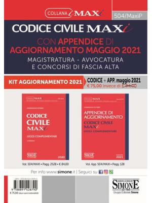 Codice civile maxi con appendice di aggiornamento maggio 2021. Magistratura, avvocatura e concorsi di fascia alta