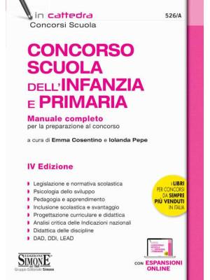 Concorso Scuola dell'infanzia e primaria. Manuale completo per la preparazione al concorso. Con espansione online