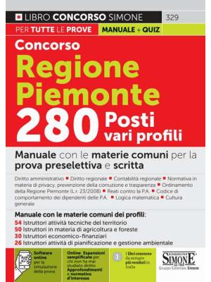 Concorso Regione Piemonte 280 posti vari profili. Manuale con le materie comuni ai vari profili. Con espansione online. Con software di simulazione
