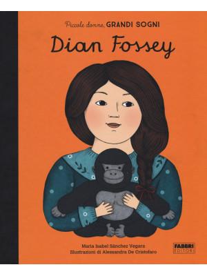 Dian Fossey. Piccole donne, grandi sogni