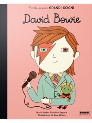 David Bowie. Piccoli uomini, grandi sogni