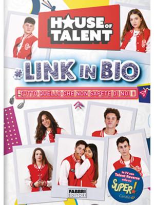 House of Talent. Link in bio. Tutto quello che non sapete di noi