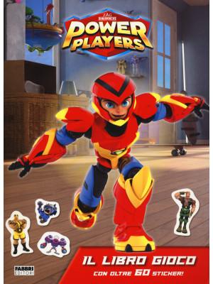 Il libro gioco. Power Players. Con adesivi
