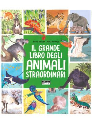 Il grande libro degli animali straordinari