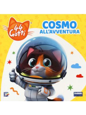 Cosmo all'avventura. 44 gatti. Ediz. a colori