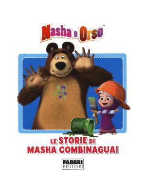 Le storie di Masha combinaguai. Masha e Orso