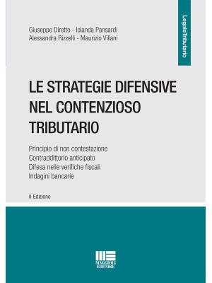 Le strategie difensive nel contenzioso tributario