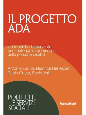 Il progetto ADA. Un modello di intervento per l'autonomia domestica delle persone disabili