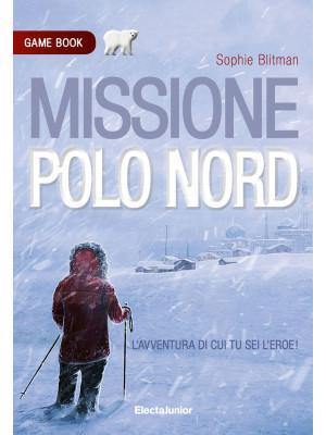 Missione Polo Nord. Game book