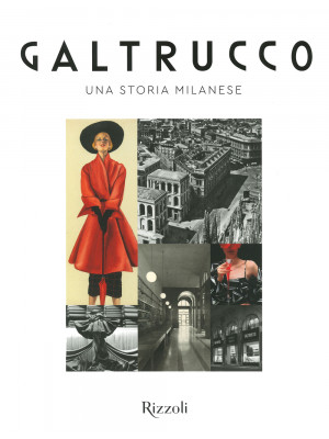 Galtrucco. Una storia milanese. Ediz. illustrata