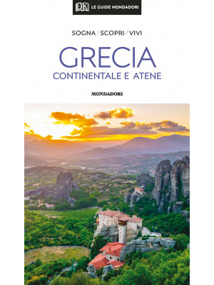 Grecia continentale e Atene. Con mappa estraibile