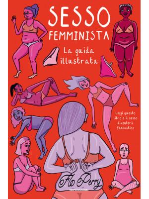 Sesso femminista. Ediz. illustrata