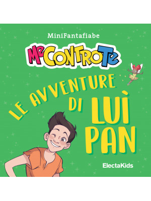 Le avventure di Luì Pan. MiniFantafiabe. Ediz. a colori