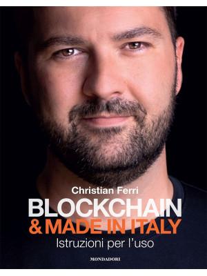 Blockchain & Made in Italy. Istruzioni per l'uso