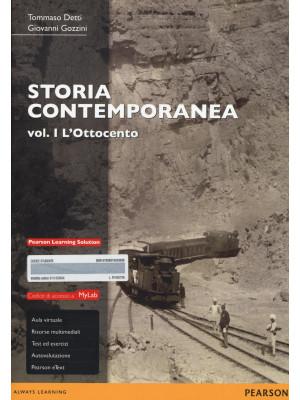 Storia contemporanea. Ediz. mylab. Con espansione online. Vol. 1: L'Ottocento
