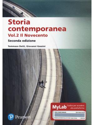 Storia contemporanea. Ediz. MyLab. Vol. 2: Il Novecento