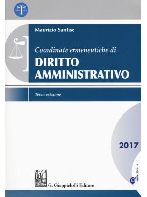 Coordinate ermeneutiche di diritto amministrativo. Con Contenuto digitale per download e accesso on line