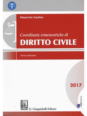 Coordinate ermeneutiche di diritto civile 2017. Con Contenuto digitale per download e accesso on line