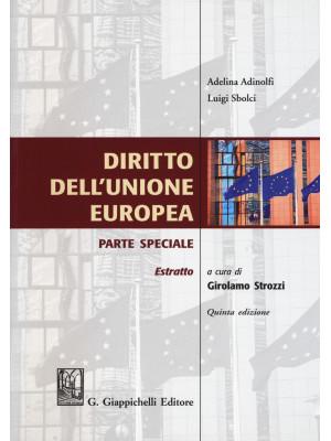 Diritto dell'Unione Europea. Parte speciale. Estratto