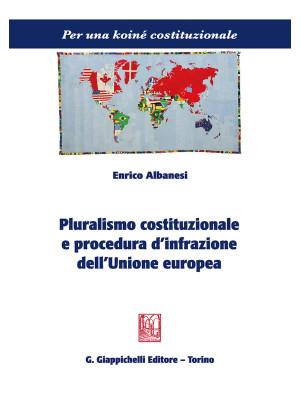 Pluralismo costituzionale e procedura d'infrazione dell'Unione europea