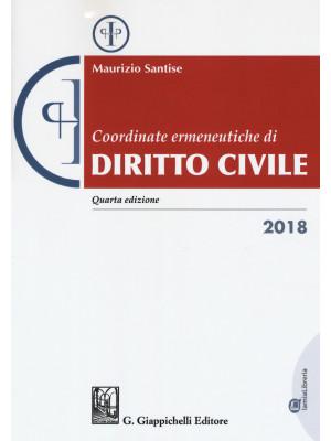 Coordinate ermeneutiche di diritto civile 2018