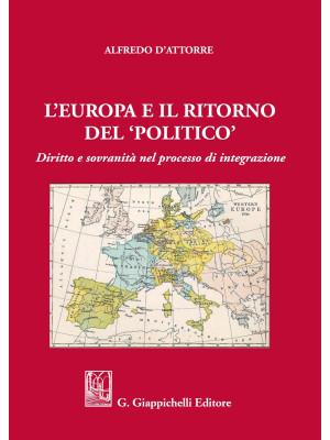 L'Europa e il ritorno del «politico». Diritto e sovranità nel processo di integrazione