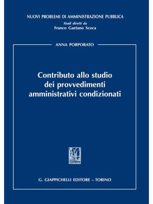 Contributo allo studio dei provvedimenti amministrativi condizionati