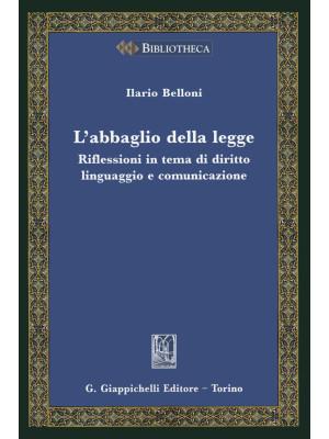 L'abbaglio della legge. Riflessioni in tema di diritto, linguaggio e comunicazione