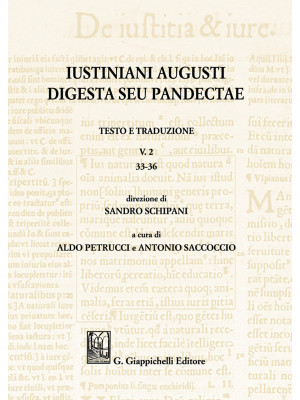 Iustiniani Augusti Digesta seu Pandectae. Vol. 2: 33-36