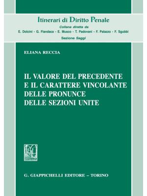 Il valore del precedente e il carattere vincolante delle pronunce delle Sezioni Unite