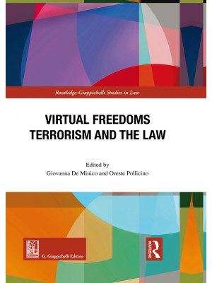 Virtual freedoms. Terrorism and the law