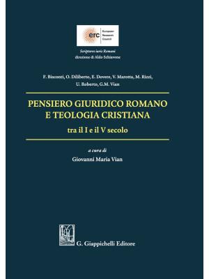 Pensiero giuridico romano e teologia cristiana tra il I e il V secolo