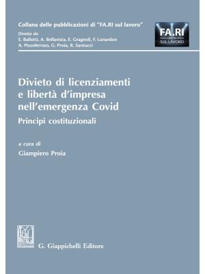 Divieto di licenziamenti e libertà d'impresa nell'emergenza Covid. Principi costituzionali