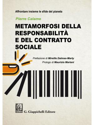 Metamorfosi della responsabilità e del contratto sociale