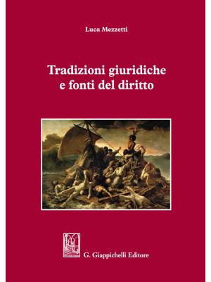 Tradizioni giuridiche e fonti del diritto