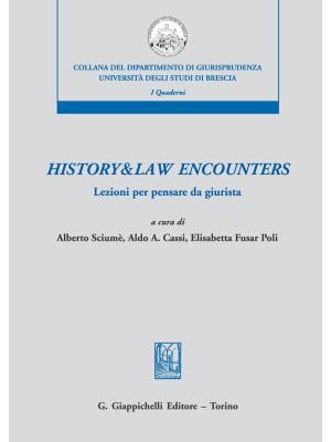 History & law encounters. Lezioni per pensare da giurista