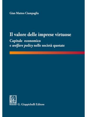 Il valore delle imprese virtuose. Capitale economico e welfare policy nelle società quotate