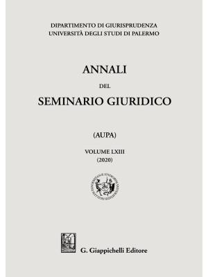 Annali del seminario giuridico dell'università di Palermo. Vol. 63