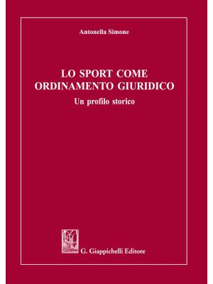 Lo sport come ordinamento giuridico. Un profilo storico