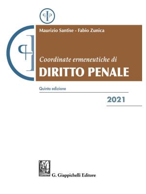Coordinate ermeneutiche di diritto penale 2021