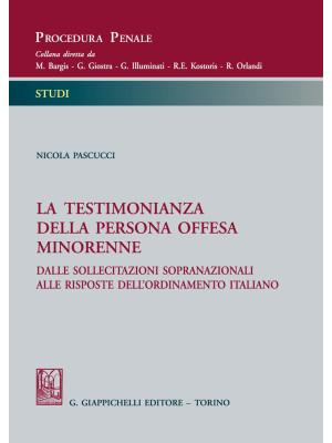 La testimonianza della persona offesa minorenne. Dalle sollecitazioni sopranazionali alle risposte dell'ordinamento italiano