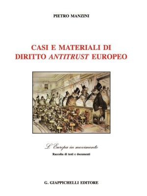 Casi e materiali di diritto antitrust europeo