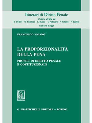 La proporzionalità della pena. Profili di diritto penale e costituzionale