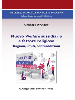 Nuovo Welfare sussidiario e fattore religioso. Ragioni, limiti e contraddizioni