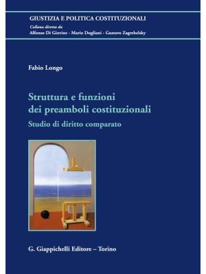 Struttura e funzioni dei preamboli costituzionali. Studio di diritto comparato