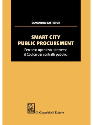 Smart city public procurement. Percorso operativo attraverso il codice dei contratti pubblici