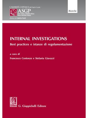 Internal Investigations. Best practices e istanze di regolamentazione